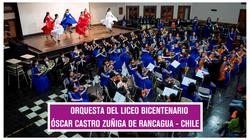 •ORQUESTA DEL LICEO BICENTENARIO ÓSCAR CASTRO ZUÑIGA DE RANCAGUA - CHILE.