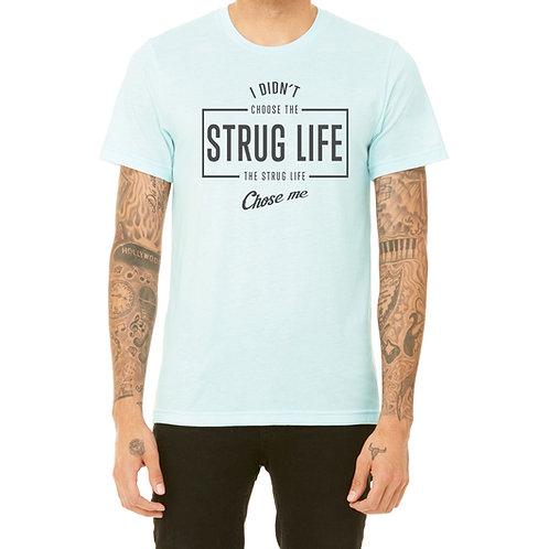 Strug Life (various colors)