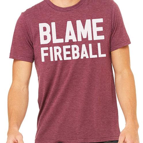 Blame Fireball