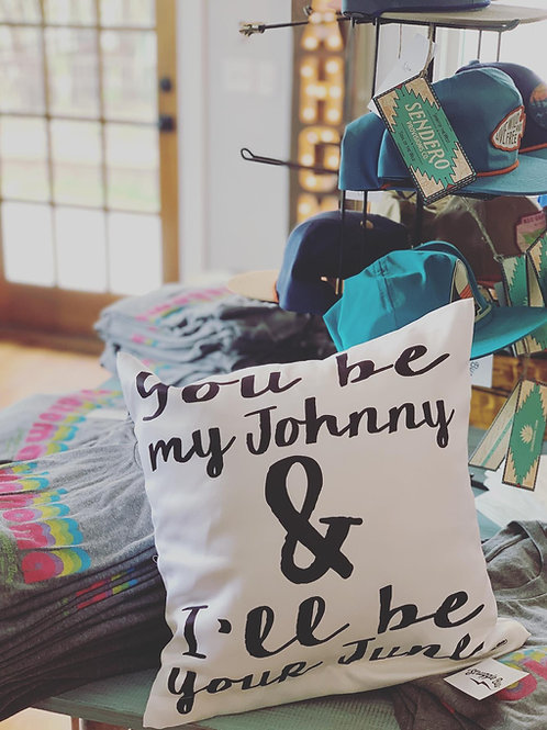 You be my Johnny & I'll be your June Decorative Pillow