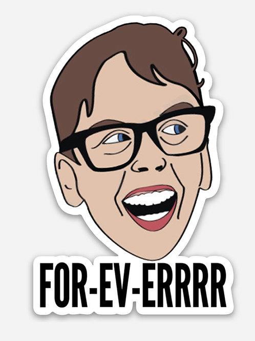 Squints FOR-EV-ERRR sticker