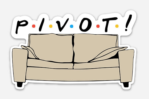 P•I•V•O•T! sticker