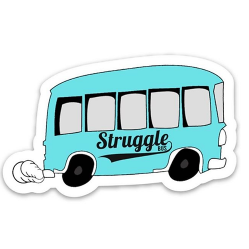 "Struggle Bus sticker (2"" h x 3.5"" w)"