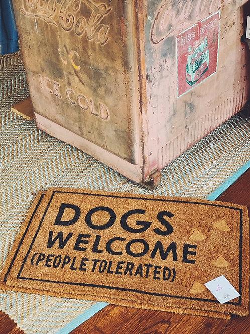 Dogs Welcome (People Tolerated) door mat