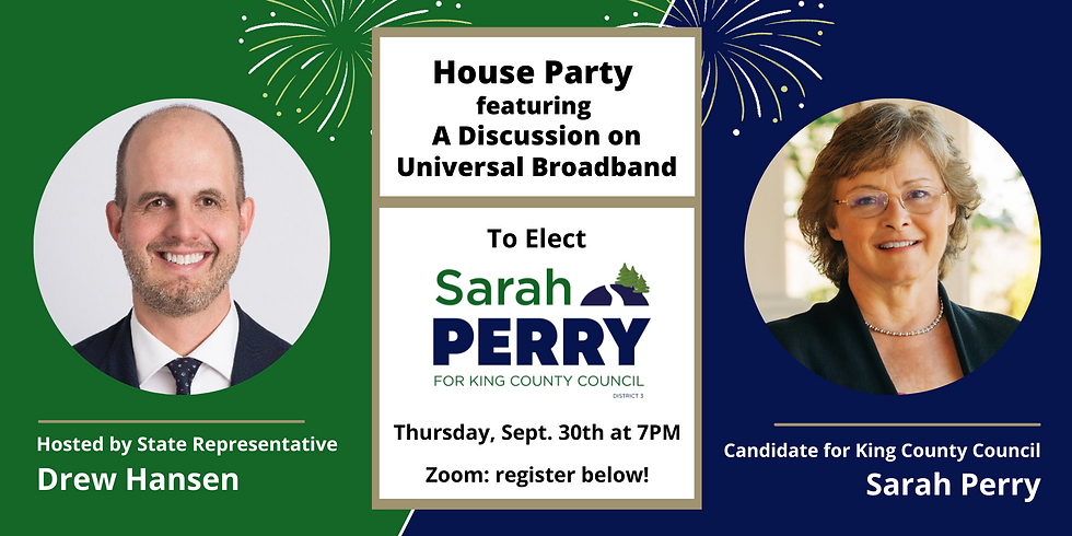Rep. Drew Hansen's House Party to Elect Sarah Perry!