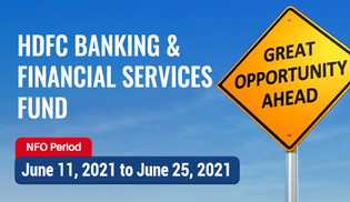 HDFC Banking & Financial Services Fund ( NFO) : Closing Dt 25th June '21