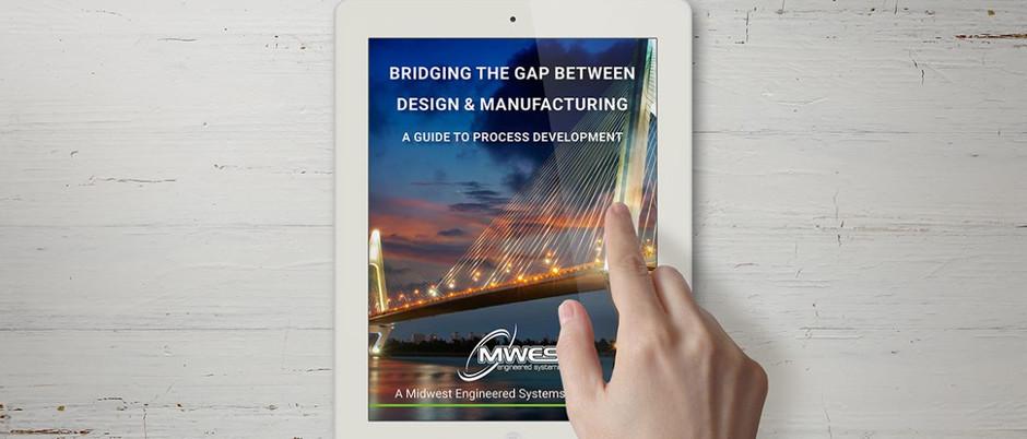 Bridge the Gap Between Design & Manufacturing