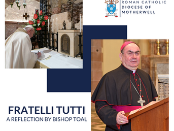 Bishop Toal reflection on 'Fratello Tutti'