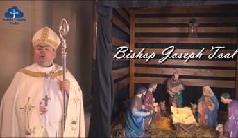 Bishop Toal's Christmas Message