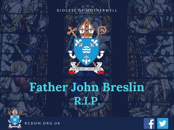 Father John Breslin RIP