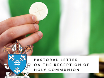 Pastoral Letter from Bishop Toal on the Reception of Holy Communion