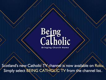 Being Catholic: Scotland's New Catholic TV Channel