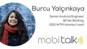 Burcu Yalçınkaya - Senior Android Engineer @Tide Banking, GDG WTM Istanbul Lead