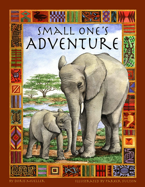 Small One's Adventure by Doris L. Mueller