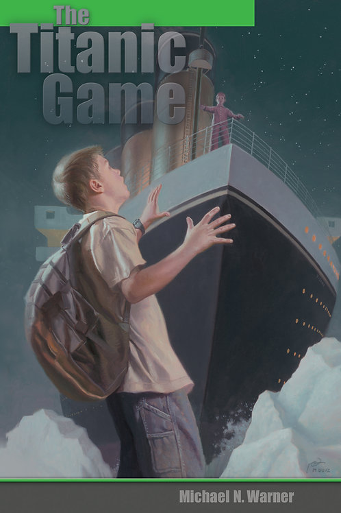 The Titanic Game by Michael N. Warner
