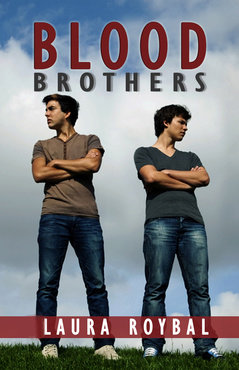 Blood Brothers by Laura Roybal