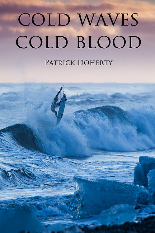 Cold Waves, Cold Blood by Patrick Doherty
