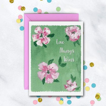 Love Always Wins Notecard