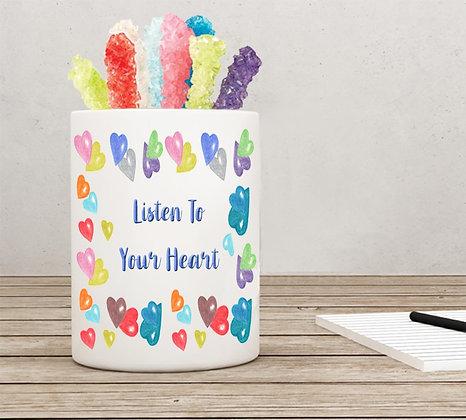 Listen To Your Heart Pen Holder