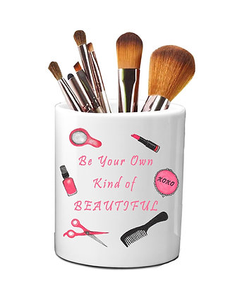 Be Your Own Kind Of Beautiful Pen Holder