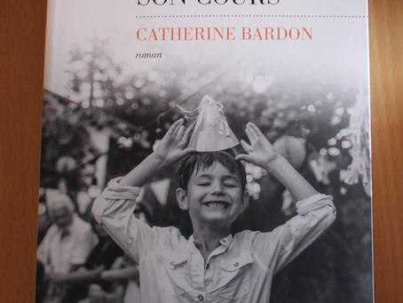 Et la vie reprit son cours de Catherine Bardon : retour aux sources.