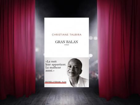 Gran Balan de Christiane Taubira : premier roman en terre natale.