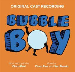 BUBBLE BOY - WHY EVERYONE SHOULD LISTEN TO THIS MUSICAL