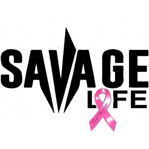 Savage Life Breast Cancer Ribbon Tshirt