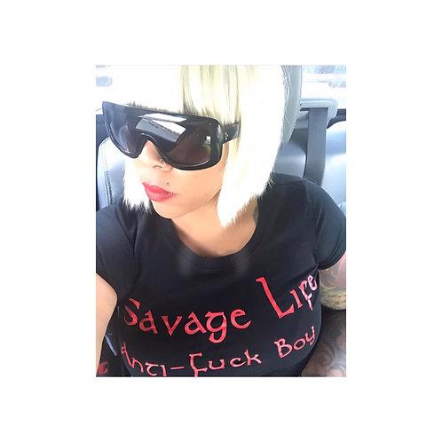 Savage Life Anti Fuck Boy shirt