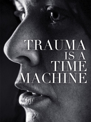 trauma-is-a-time-machine.jpg