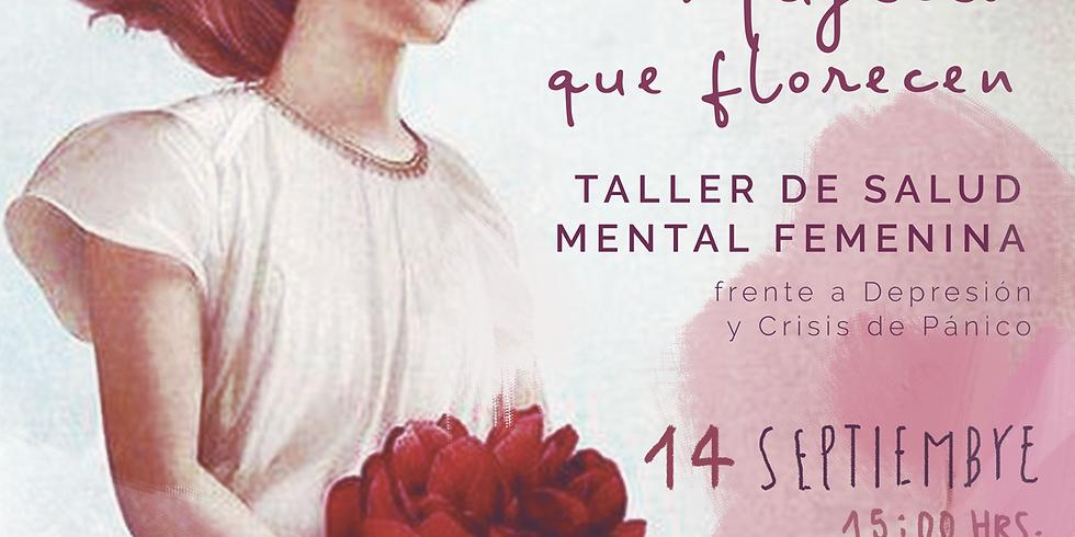 Mujeres que florecen: Taller de salud mental femenina frente a depresión y crisis de pánico