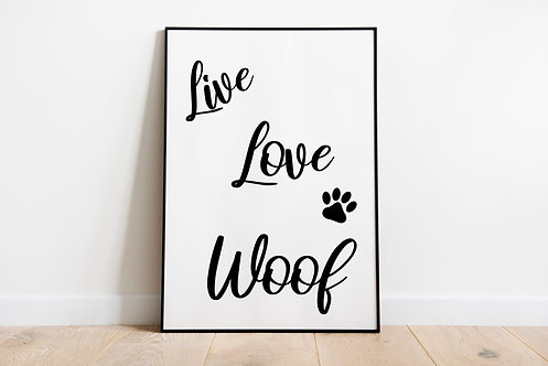 Live, Love, Woof Quote