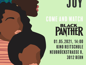 Black Joy: come and watch BLACK PANTHER film