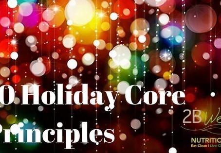 10 Holiday Core Principles