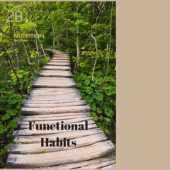 2 Steps to Start Creating Functional Habits