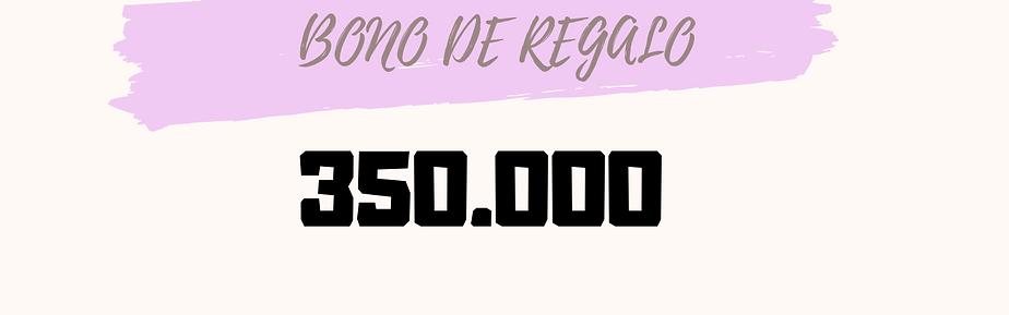 Bono de regalo 350.000