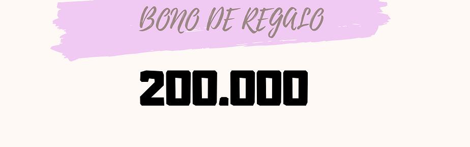 Bono de regalo 200.000