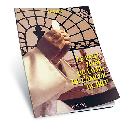 Le petit livre du Cœur de l'Amour de Dieu