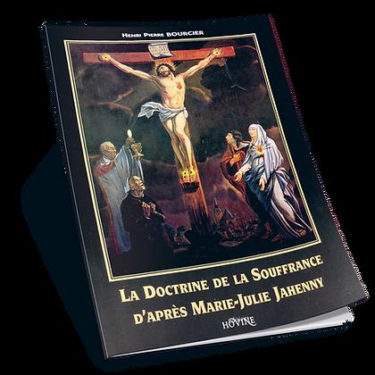 La doctrine de la souffrance d'après Marie-julie Jahenny