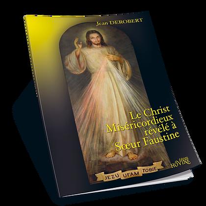 Le Christ Miséricordieux révélé à Sœur Faustine