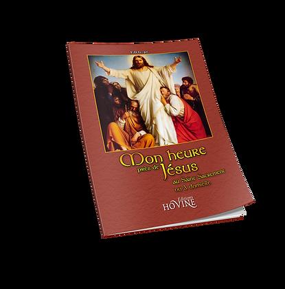 Mon heure près de Jésus