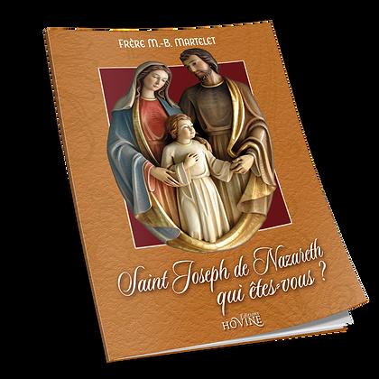 Saint Josehp de Nazareth, qui êtes-vous