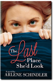 The Last Place She'd Look by Arlene Schindler Cover Art