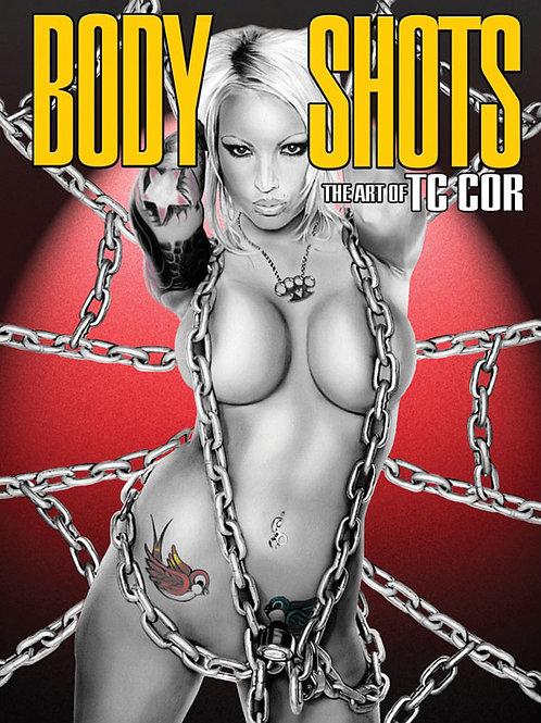 Body Shots - Art of TC Cor