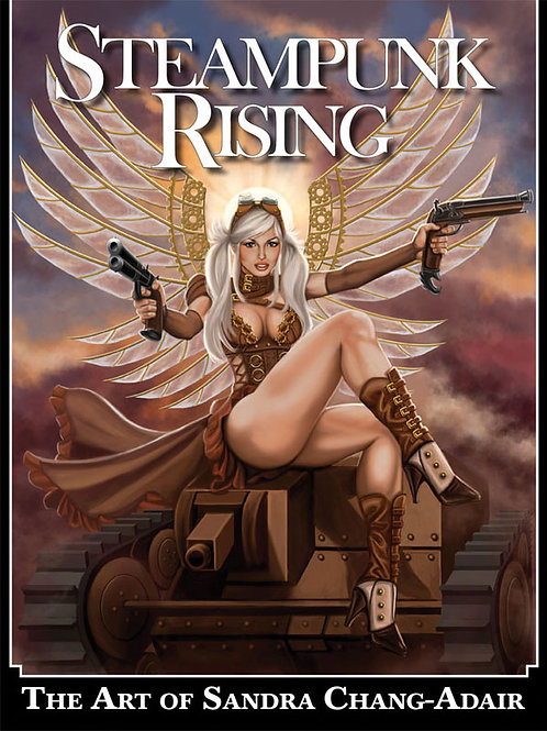 Steampunk Rising - The Art of Sandra Chang-Adair