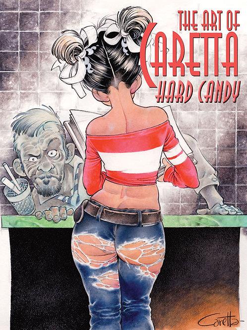 Art of Caretta - Hard Candy