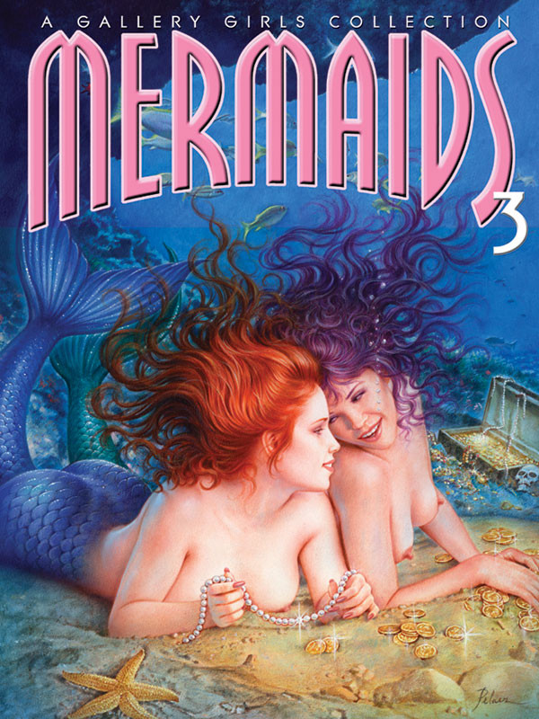 Mermaids 3 - A Gallery Girls Collection Cover Art by Pelaez