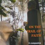 On the trail of faith