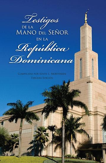 TESTIGOS DE LA MANO DEL SEÑOR EN LA REPÚBLICA DOMINICANA (Español - Tapa Dura)
