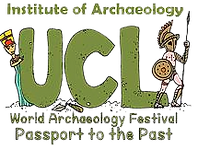 UCL Institute of Archaeology World Archaeology Festival Passport to the Past